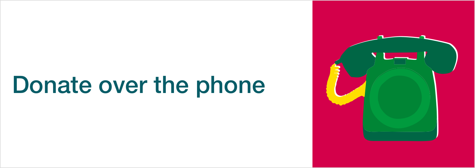 'Donate over the phone' written in green text on a white background. Next to it is a cartoon of a green telephone on a red background.