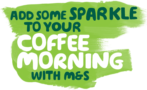 The words 'Add some sparkle to your Coffee Morning with M&S'.
