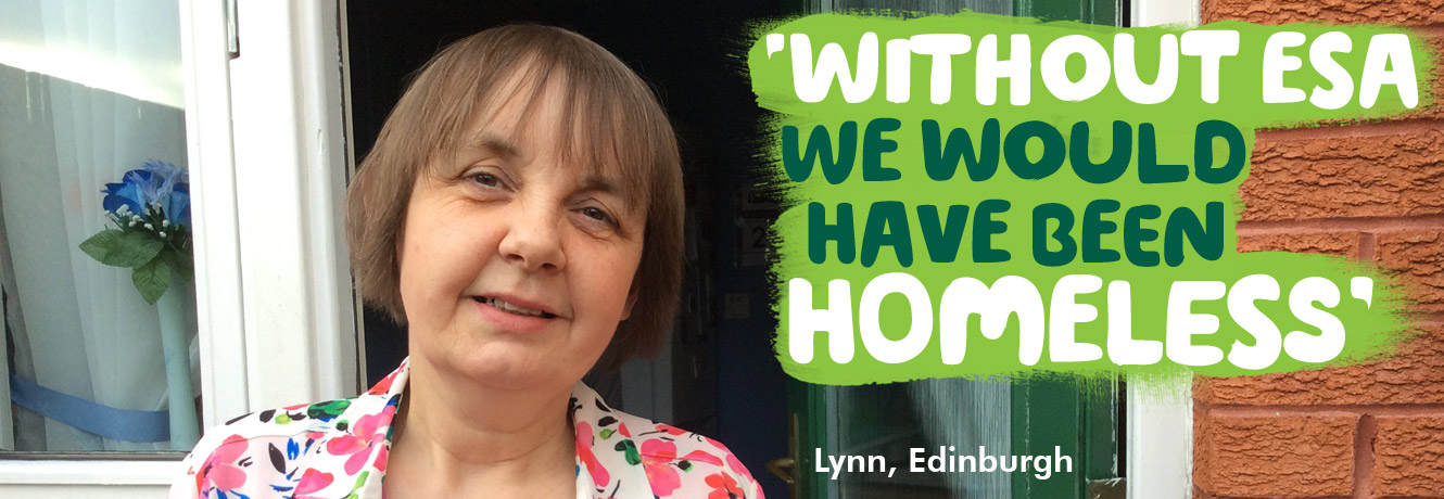 'Without ESA we would have been homeless,' says Lynn from Edinburgh, pictured standing outside her house. Lynn received the work-related activity element of ESA when she was too ill to work after treatment for breast cancer.