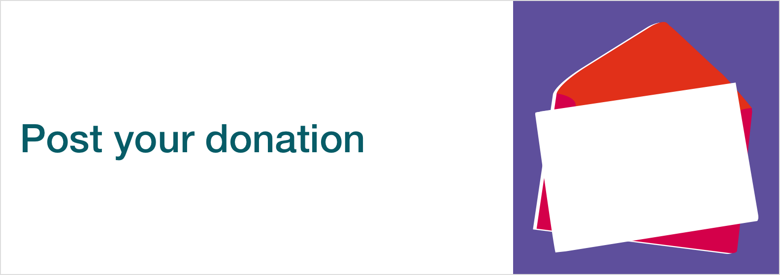 'Post your donation' in green text on a white background. Next to it is a cartoon of a letter and an envelope on a purple background.