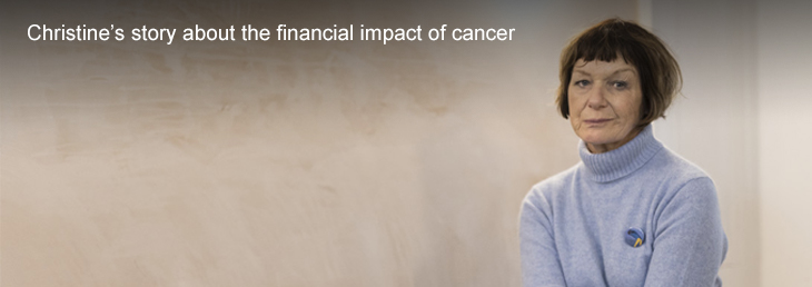 Close up of a woman's face looking into the distance with her fingers to her lips. Text: Christine's story about the financial impact of cancer.