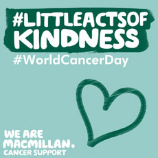 #Littleactsofkindness #WorldCancerDay with Macmillan logo and a heart.