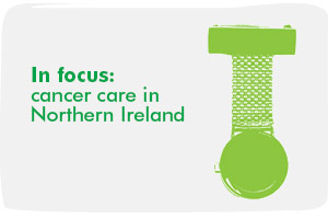 In focus: cancer care in Northern Ireland