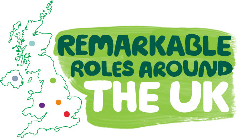 A map of the UK with the words 'Remarkable roles around the UK'
