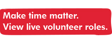 The words 'Make time matter. View live volunteer roles' as a clickable button.