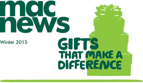 Mac News Winter 2013 - Gifts that make a difference