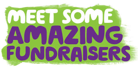Meet some amazing fundraisers